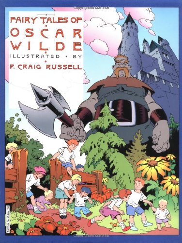 9781561630561: 1: Fairy Tales of Oscar Wilde: The Selfish Giant/The Star Child: v. 1