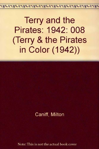 Terry and the Pirates : Color Sundays, Volume 8, 1942