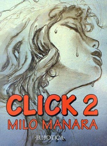 Click Two (Click): Milo Manara