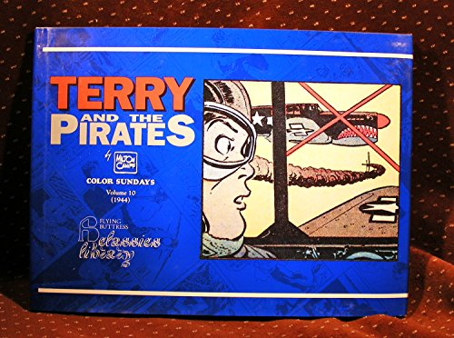 9781561630691: Terry and the Pirates: Color Sundays, Volume 10, 1944