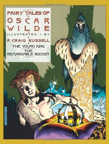 Fairy Tales of Oscar Wilde Vol. 2 - The Young King and the REmarkable Rocket: Wilde, Oscar