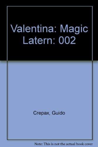 Valentina Vol. 2 : Magic Lantern: Guido Crepax