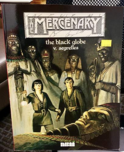 9781561630974: The Black Globe (Mercenary Series)