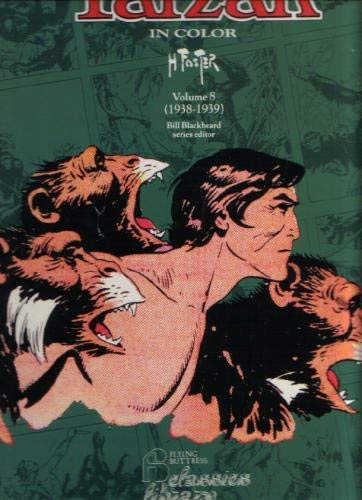 Tarzan in Color Volume 8: 1938-39: Burroughs, Edgar Rice and Burne Hogarth