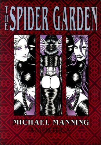 The Spider Garden: Manning, Michael
