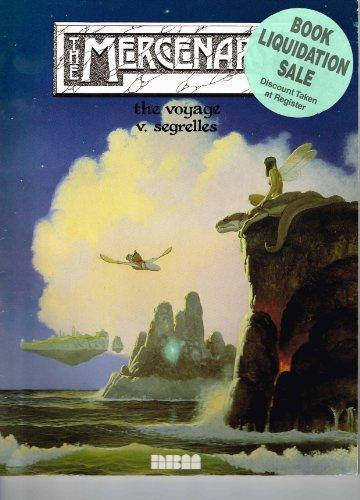 9781561631223: The Voyage: The Mercenary