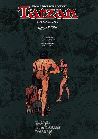Tarzan in Color Vol. 12 1942-1943: Hogarth, Burne