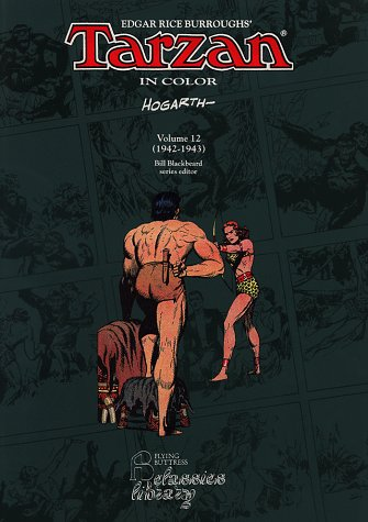 Tarzan in Color Vol. 12 1942-1943: Hogarth, Burne