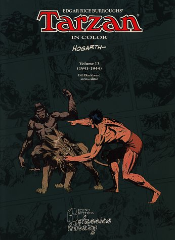 Tarzan in Color. Volume 13: 1943-1944: Hogarth, Burne