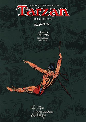 Edgar Rice Burroughs' Tarzan in Color: Volume 14 (1944-1945).: HOGARTH, Burne.