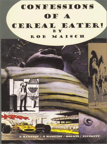 9781561631421: Confessions of a Cereal Eater: Collector's Edition: Signed and Numbered