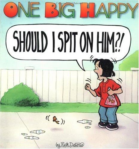 9781561631728: One Big Happy: Should I Spit on Him