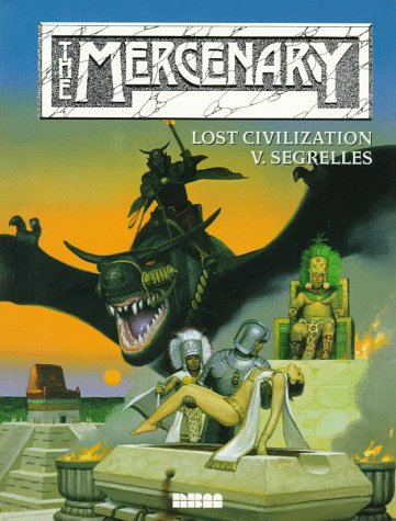 9781561631988: The Lost Civilization (The Mercenary)
