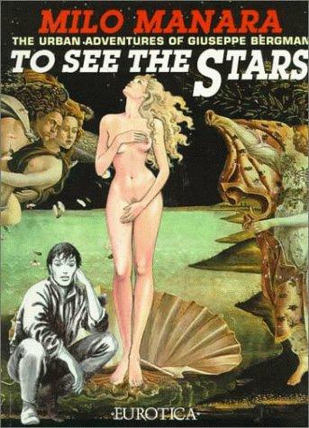 To See the Stars: Manara, Milo