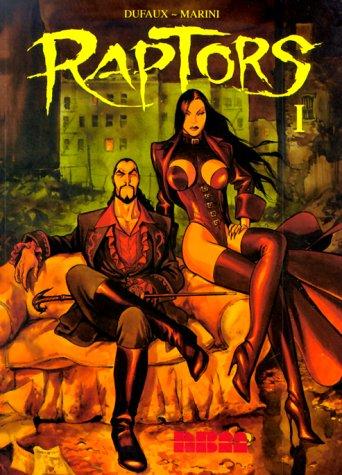 9781561632435: Raptors (v. 1)