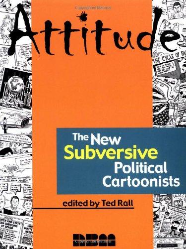 9781561633173: Attitude: The New Subversive Political Cartoonists