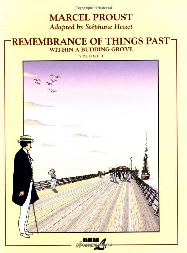 Remembrance of Things Past: Within a Budding: PROUST, Marcel.