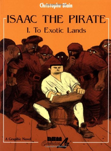 Isaac the Pirate: 1. To Exotic Lands