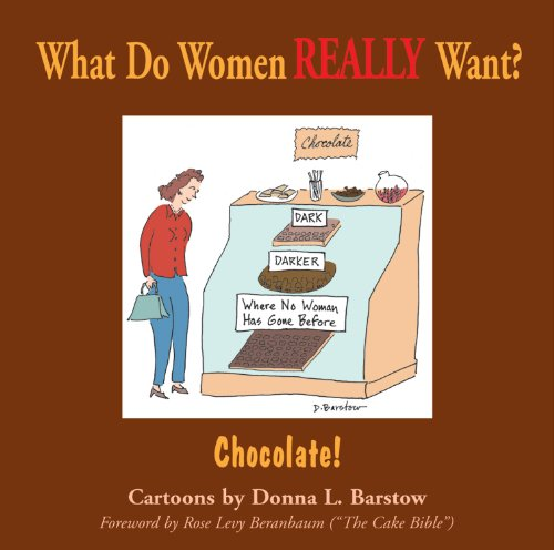 9781561633838: 1: What Do Women Really Want? Chocolate!
