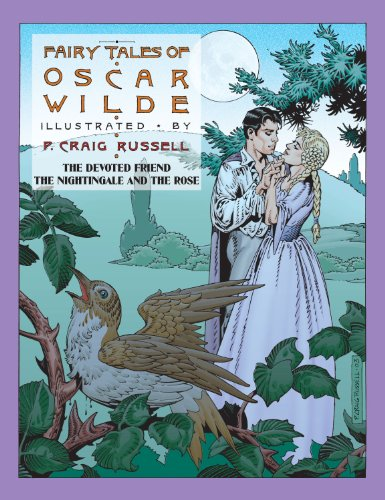 FAIRY TALES OF OSCAR WILDE: THE DEVOTED FRIEND; THE NIGHTINGALE: Wilde, Oscar