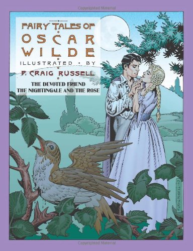 Fairy Tales Of Oscar Wilde Vol. 4: The Devoted Friend, The Nightingale and The Rose: The Devoted Friend and the Nightingale and the Rose: v. 4
