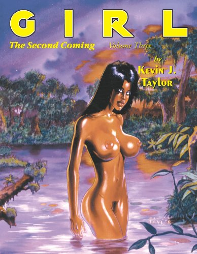 Girl, the Second Coming: Volume 3 (Paperback): Kevin J Taylor