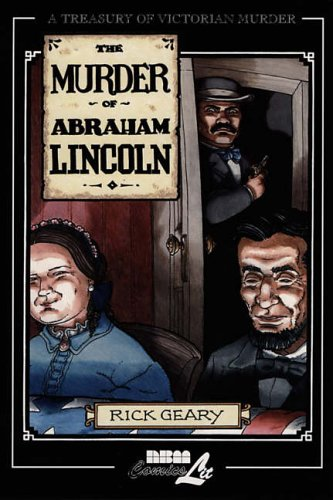 9781561634262: Murder of Abraham Lincoln: A Treasury of Victorian Murder Vol. 7: v. 7 (Treasury of Victorian Murder (Paperback))