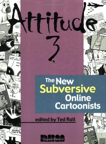 9781561634651: Attitude 3: The New Subversive Online Cartoonists