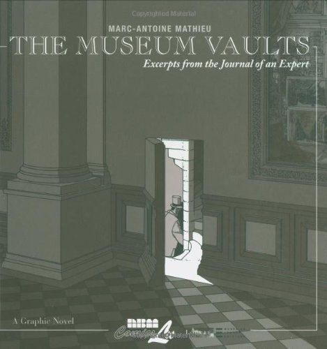 The Museum Vaults: Excerpts from the Journal of an Expert: Mathieu, Marc-Antoine