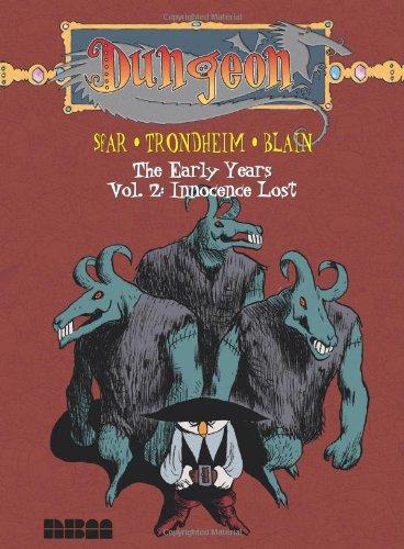 Dungeon: The Early Years - Vol. 2: Innocence Lost: Joann Sfar