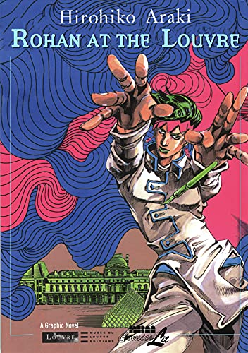 Rohan at the Louvre (Louvre Collection) (9781561636150) by Hirohiko Araki