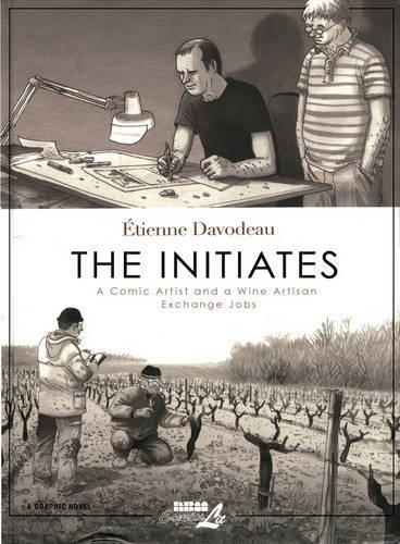 Initiates, The: Etienne Davodeau