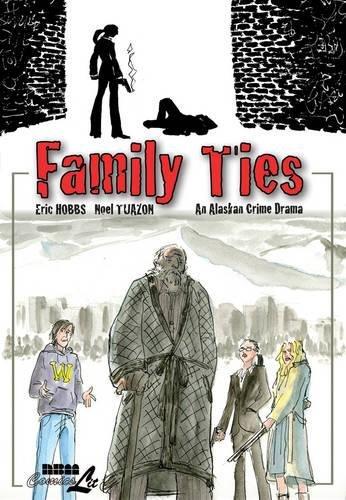 9781561637294: Family Ties: An Alaskan Crime Drama