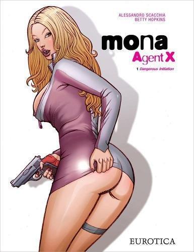 9781561637676: Mona, Agent X, vol.1: Dangerous Initiation