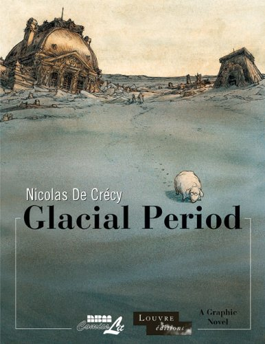 9781561638550: Glacial Period (Louvre Collection)