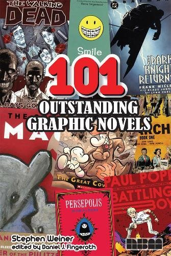 101 Outstanding Graphic Novels: Weiner, Stephen