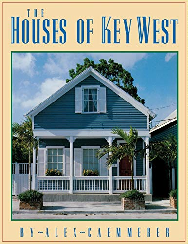 9781561640096: The Houses of Key West