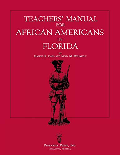 Teachers' Manual for African Americans in Florida: Jones, Maxine D,