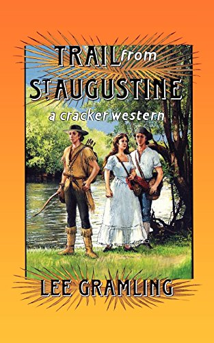 9781561640478: Trail from St. Augustine (Cracker Western)