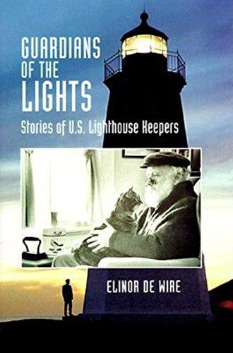 Guardians of the Lights: Stories of U.S.: De Wire, Elinor
