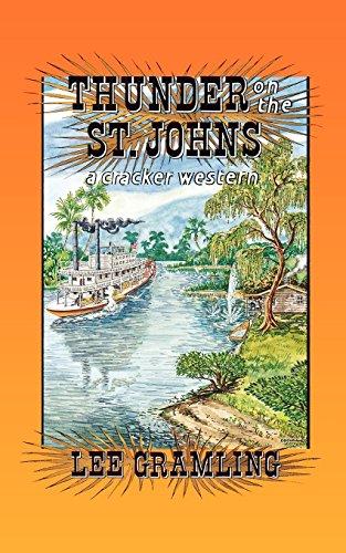 9781561640805: Thunder on the St. Johns (Cracker Western)