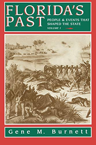 9781561641154: Florida's Past: People and Events That Shaped the State, Vol. 1
