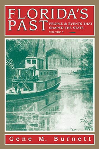 9781561641178: Florida's Past: People and Events That Shaped the State, Vol. 3