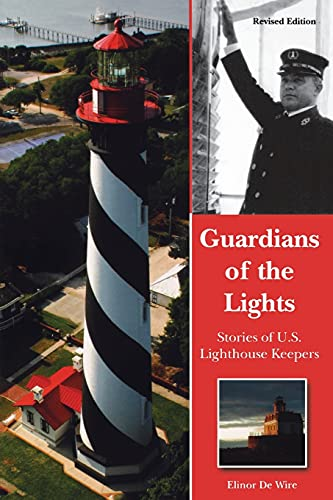 Guardians of the Lights: Stories of Us Lighthouse Keepers