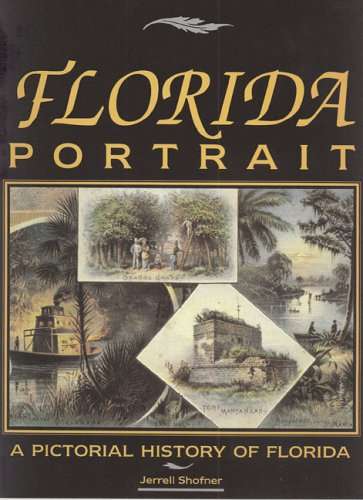 9781561641215: Florida Portrait: A Pictorial History of Florida
