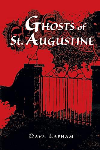 Ghosts of St. Augustine: Lapham, Tom