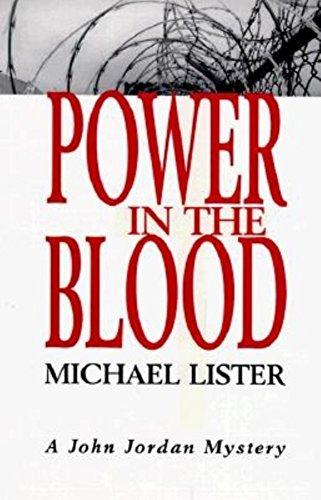 9781561641376: Power in the Blood: A John Jordan Mystery