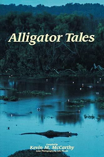 Alligator Tales: McCarthy , Kevin