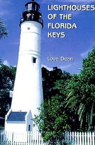9781561641659: Lighthouses of the Florida Keys: A Short History and Guide