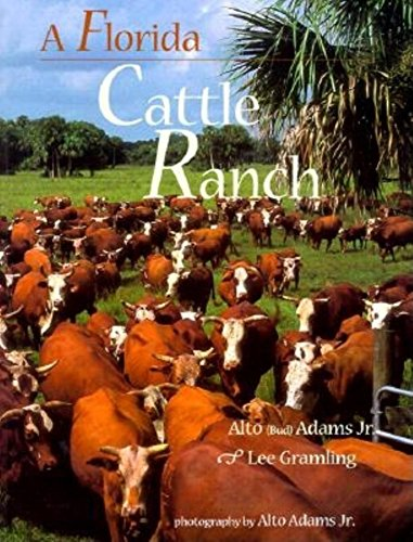A Florida Cattle Ranch: Alfo